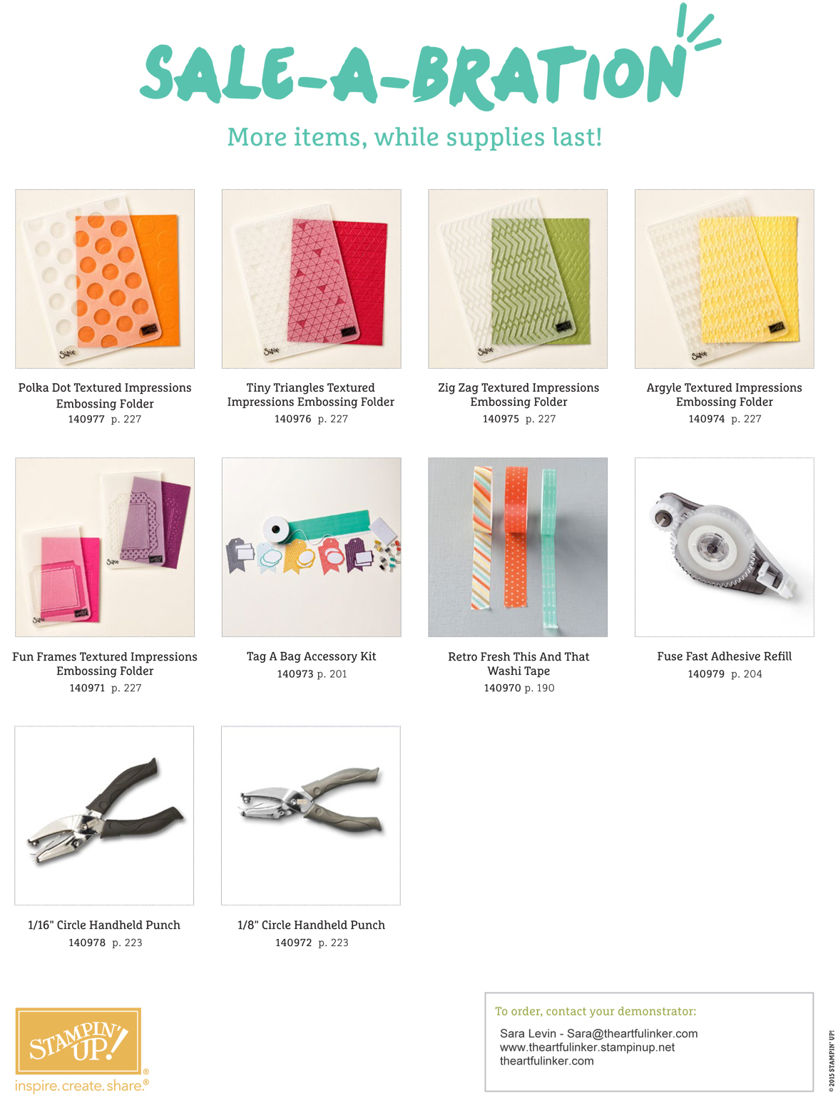 New Sale-A-Bration products offered.  Get one free with each $50 product purchase from theartfulinker.com