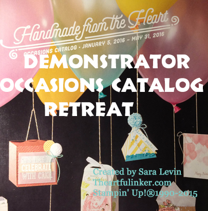 Occasions Catalog Demonstrator Retreat January 16, 2016 from theartfulinker.com
