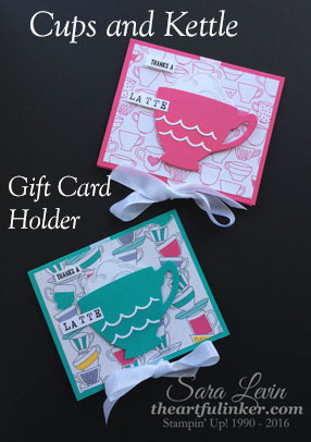 Cups and Kettle Gift Card Holders for teacher appreciation from theartfulinker.com