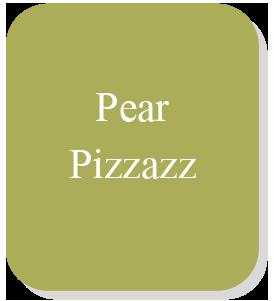 Pear Pizzazz