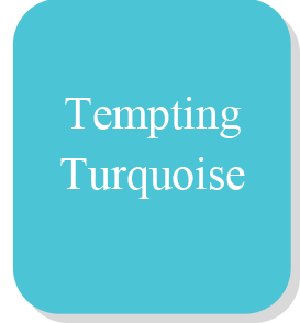 Tempting Turquoise