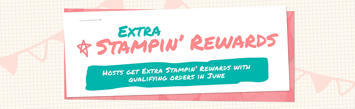 Extra Stampin' Rewards during June 2016