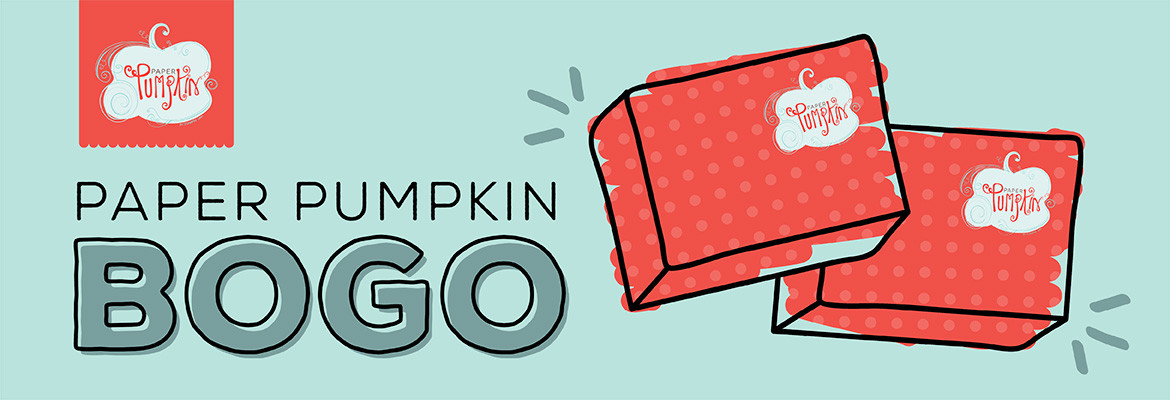 New subscribers to Paper Pumpkin from August 11 - October 10 and receive your second month free - https://mypaperpumpkin.com?demoid=2059166 Use Promo Code: BOGO