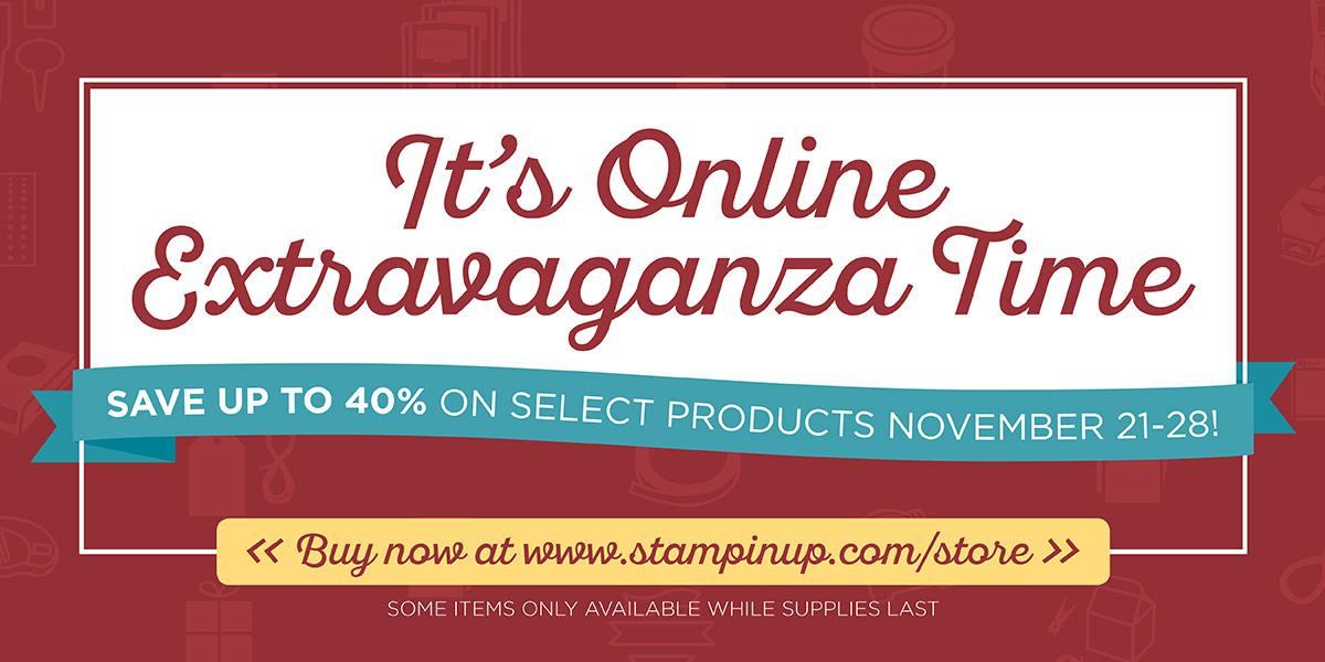 Online Extravaganza November 21-28 http://stampinup.com/ECWeb/default.aspx?dbwsdemoid=2059166