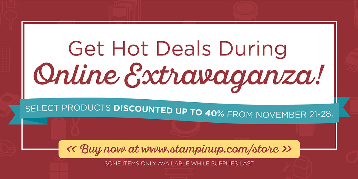Online Extravaganza November 21 - 28 http://stampinup.com/ECWeb/default.aspx?dbwsdemoid=2059166