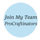 Join My Team of ProCraftinators!