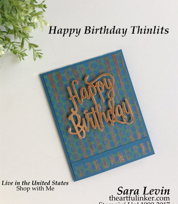 Sara Levin | theartfulinker.com Click picture for more of Sara's designs! Masculine card for International Blog Highlights. Birthday, thinlits, handmade, cards, stampinup, eastern palace, designer paper, sheer embossing, tehcnique, rubberstamps, saralevin, theartfulinker