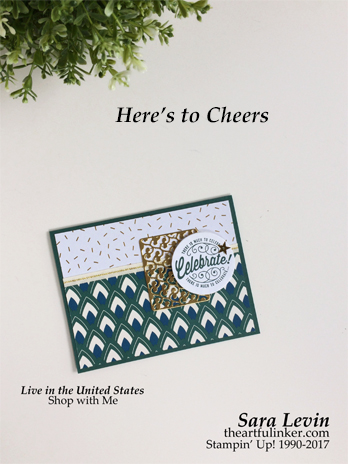 Sara Levin | theartfulinker.com Click the picture to see more of Sara's Designs. Here's to Cheers card for graduation. Stampin Dreams Blog Hop. stamping,Handmade cards, rubberstamps, cardmaking, stampinup, stamping, saralevin, theartfulinker