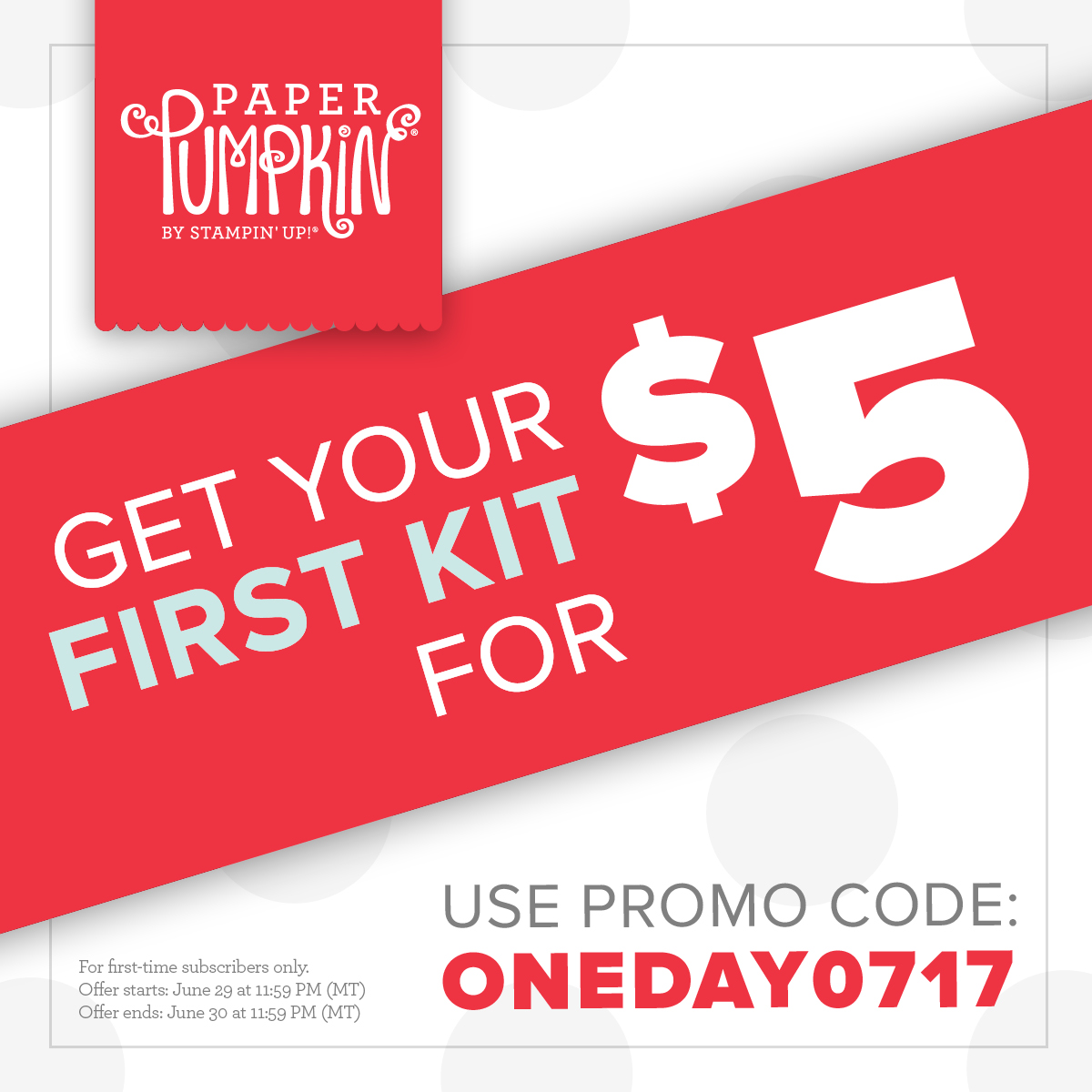 One Day Paper Pumpkin Deal PromoCode: ONEDAY0717