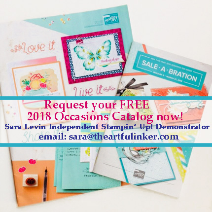 Request the 2018 Occasions Catalog - email sara@theartfulinker.com