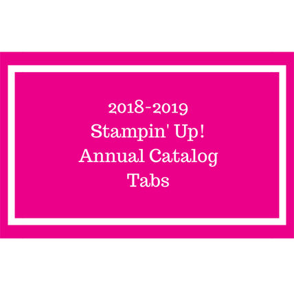 Stampin' Up! 2018 Annual Catalog tabs free download from theartfulinker.com