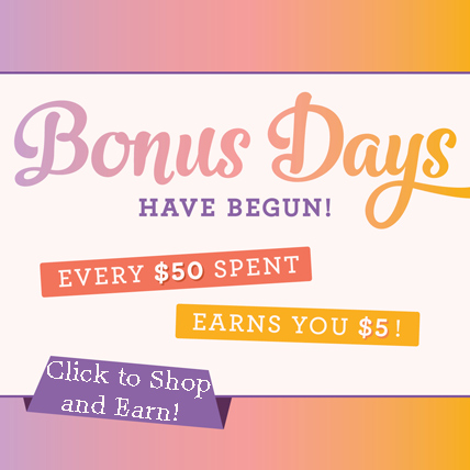 Earn a Bonus Days $5 coupon with every $50 you spend in my store ( https://www.stampinup.com/ecweb/default.aspx?dbwsdemoid=2059166 ) during August.