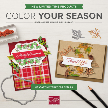 Color Your Season limited time products are available August 1 - 31 while supplies last. Shop ( https://www.stampinup.com/ecweb/default.aspx?dbwsdemoid=2059166 )