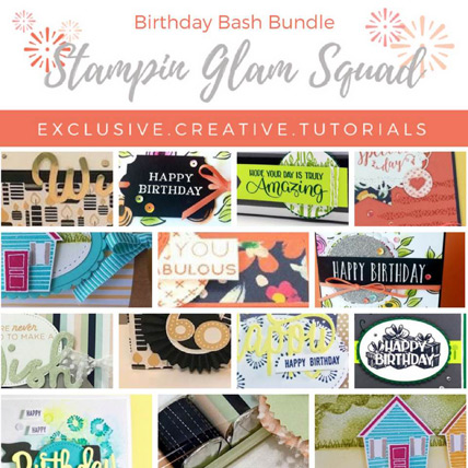 Stampin Glam Squad August Tutorial Bundle - Birthday Bash from theartfulinker.com