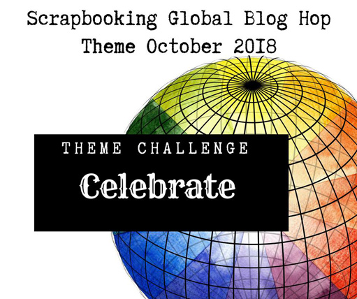 Scrapbooking Global Blog Hop October 2018 Celebrate scrapbook pages from theartfulinker.com