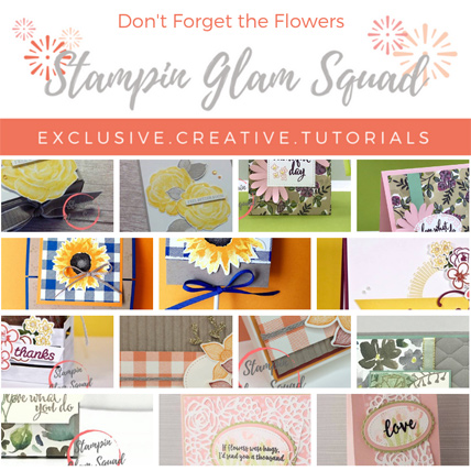 Stampin Glad Squad October 2018 Tutorial Bundle - Don't Forget the Flowers - from theartfulinker.com