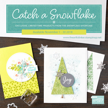 Snowflake Showcase products are available November 1 - 30 2018. Shop www.theartfulinker.stampinup.net