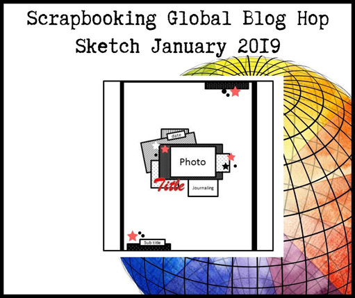Scrapbooking Global January 2019 Blog Hop sketch from theartfulinker.com