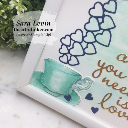 Tea Together framed loved home decor piece - tea cup colored with Stampin' Blends, from theartfulinker.com