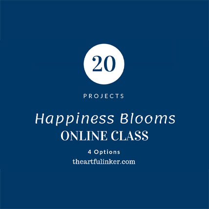 Happiness Blooms Online Calss - 20 quick, cute projects from theartfulinker.com