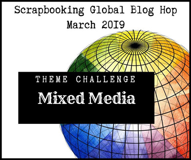 Scrapbooking Global March 2019 Mixed Media theme graphic