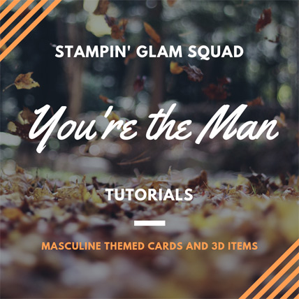 You're the Man masculine themed cards and 3D creations from theartfulinker.com