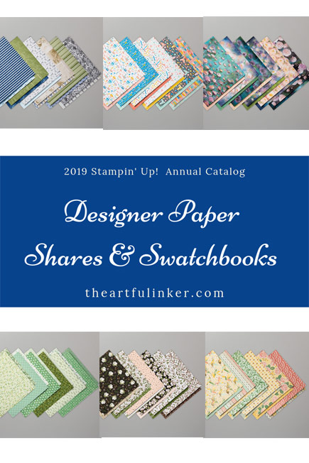Designer Paper shares and swatchbooks. Stampin' Up! Product Shares 2019 Catalog. Shop for Stampin' Up! products at theartfulinker.com