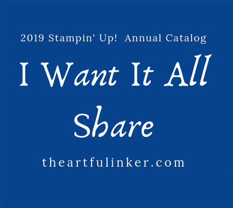 Stampin' Up! I Want it All Share 2019 Stampin' Up! Annual Catalog. Shop for Stampin' Up! products at theartfulinker.com