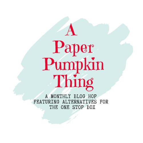 A Paper Pumpkin Thing Blog Hop. Subscribe to Paper Pumpkin at theartfulinker.com