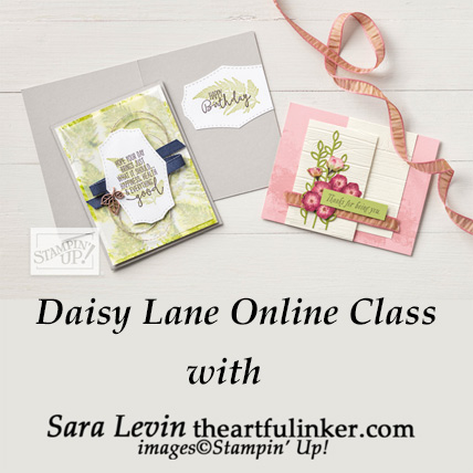 Daisy Lane Online Class. Shop for Stampin Up products at theartfulinker.com