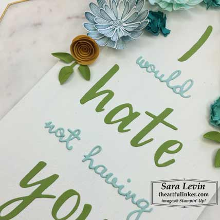 Daisy Lane Hand Lettered Prose plaque for Home Decor SU Style Blog Hop August 2019, Well Written die words detail. Shop for Stampin Up products at theartfulinker.com