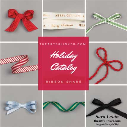 Stampin Up Holiday Catalog Ribbon Share. Shop for Stampin Up products at theartfulinker.com