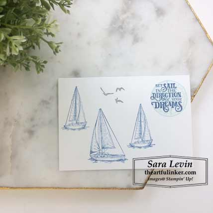 Sailing Home card no layers. Shop for Stampin Up products at theartfulinker.com