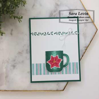 Cup of Christmas for Fast Friday casual Christmas card. Shop for Stampin Up products at theartfulinker.com