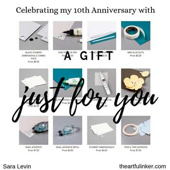 Choose your adhesive as my gift to you for my 10 Year Anniversary! Shop for Stampin Up products at theartfulinker.com