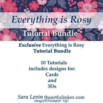 Everyting is Rosy Tutorial Bundle. Shop for Stampin Up Products at theartfulinker.com