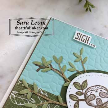 Back on Your Feet Sigh Card, Animal Friends leaves detail. Shop for Stampin Up products with Sara Levin at theartfulinker.com