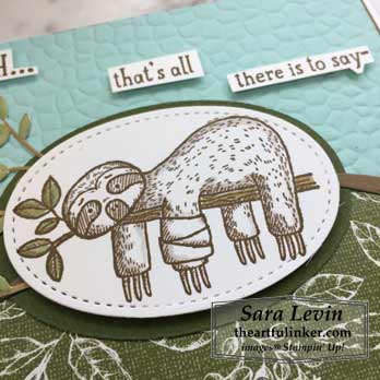 Back on Your Feet Sigh Card, sloth detail. Shop for Stampin Up products with Sara Levin at theartfulinker.com