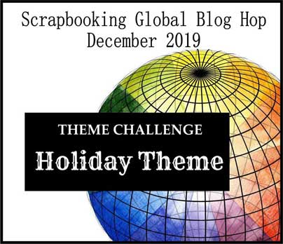 Holiday theme scrapbook pages for Scrapbooking Global December 2019 Blog Hop. Shop for Stampin Up with Sara Levin at theartfulinker.com