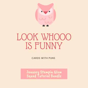 Cards with Puns January 2020 Stampin Glam Squad Tutorial Bundle. Shop for Stampin Up products with Sara Levin at theartfulinker.com Tutorials and Online Classes