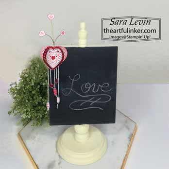 From My Heart Valentine Ornament for menu board for Home Decor SU Style Blog Hop January 2020. Shop for Stampin Up with Sara Levin at theartfulinker.com