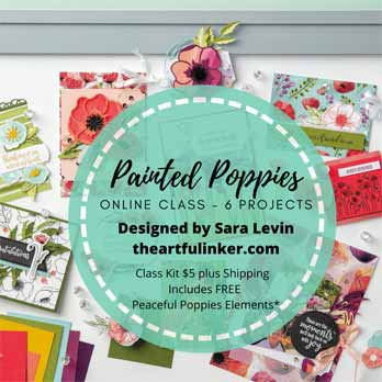 Stampin' Up! Painted Poppies Bundle Online Class. Shop for Stampin Up products with Sara Levin theartfulinker.com Tutorials and Online Classes