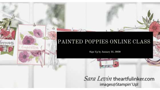 Painted Poppies Online Class Header. Shop for Stampin Up with Sara Levin at theartfulinker.com