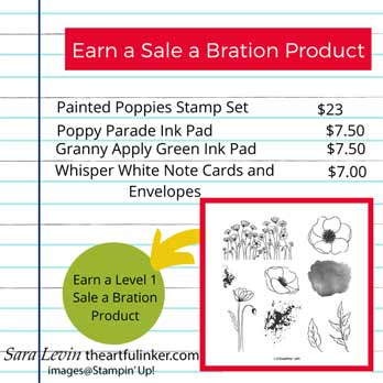 Earn a Sale a Bration product with Painted Poppies. Shop for Stampin Up with Sara Levin at theartfulinker.com