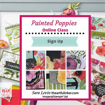 Painted Poppies Online Class sneak peek. Shop for Stampin Up with Sara Levin at theartfulinker.com