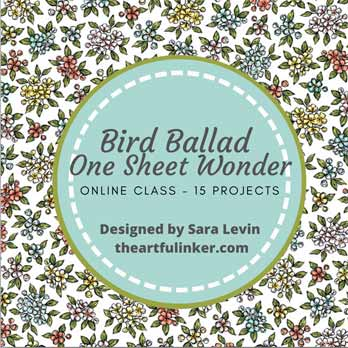 Stampin Up Bird Ballad One Sheet Wonder Class online. Shop for stampin up with Sara Levin at theartfulinker.com
