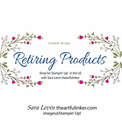 Stampin' Up! Retiring Products List 2020 Shop for Stampin Up with Sara Levin at theartfulinker.com