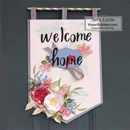Welcome Hope Door Banner using Hand Lettered Prose dies for Home Decor SU Style Blog Hop April 2020. Shop for Stampin Up with Sara Levin at theartfulinker.com