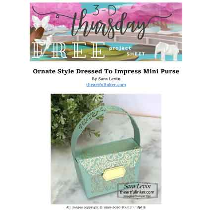 Stampin Up Ornate Style All Dressed Up Mini Purse FREE tutorial for 3D Thursday. Shop for Stampin Up with Sara Levin at theartfulinker.com