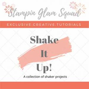 Stampin Up shaker card tutorials for the Stampin Glam Squad May 2020 Tutorial Bundle. Shop for Stampin Up with Sara Levin at theartfulinker.com and receive it FREE
